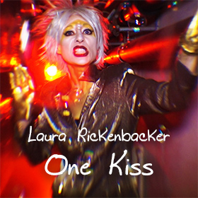 Laura Rickenbacker: One Kiss